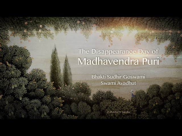 S10E13 • The Disappearance Day of Madhavendra Puri • Bhakti Sudhir Goswami & Swami Avadhut