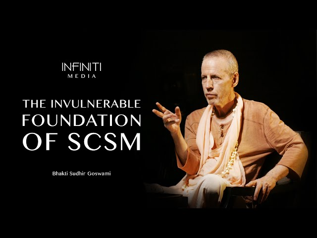 S09E08 • The Invulnerable Foundation of SCSM • Bhakti Sudhir Goswami
